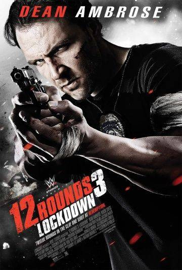 12 раундов 3 / 12 Rounds 3: Lockdown (2015)