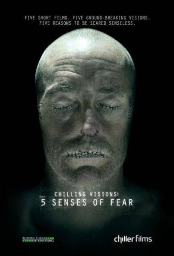 5 чувств страха / Chilling Visions: 5 Senses of Fear (2013)