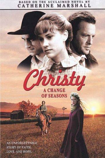 Кристи: Выбор сердца, Часть 1 / Christy, Choices of the Heart, Part I: A Change of Seasons (2001)