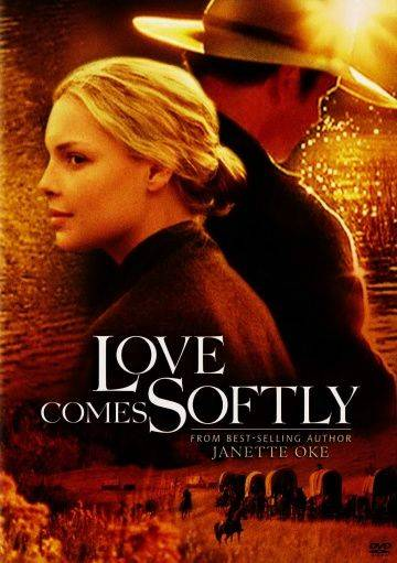 Любовь приходит тихо / Love Comes Softly (2003)