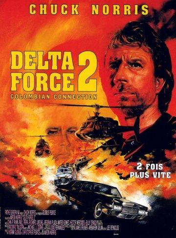 Отряд «Дельта» 2 / Delta Force 2: The Colombian Connection (1990)