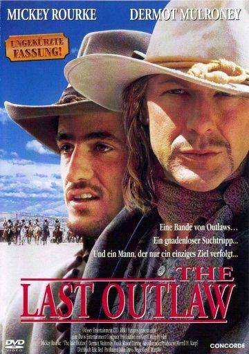 Последний изгой / The Last Outlaw (1993)