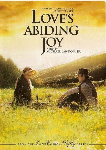 Радость любви / Love's Abiding Joy (2006)