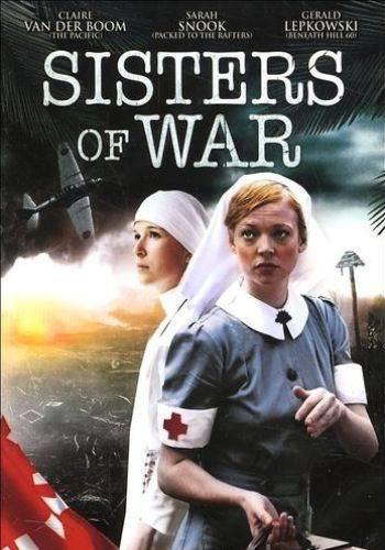 Сестры войны / Sisters of War (2010)