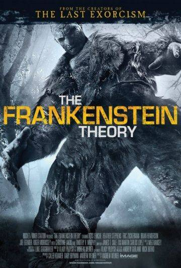 Теория Франкенштейна / The Frankenstein Theory (2013)