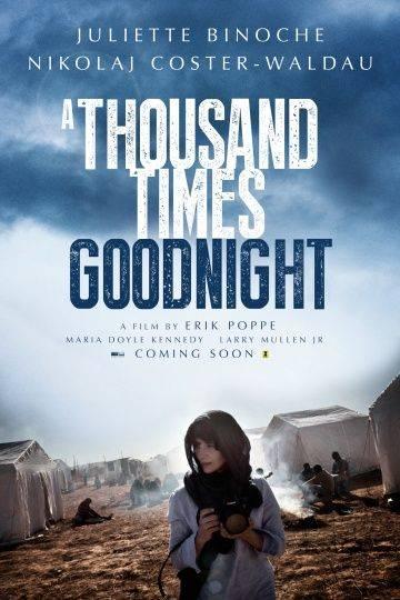 Тысячу раз «спокойной ночи» / Tusen ganger god natt (2013)