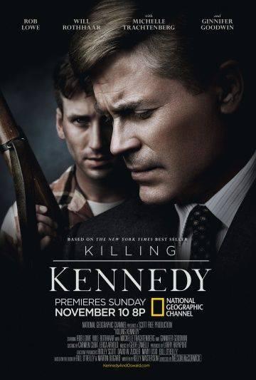 Убийство Кеннеди / Killing Kennedy (2013)