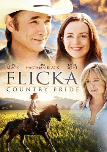 Флика 3 / Flicka: Country Pride (2012)