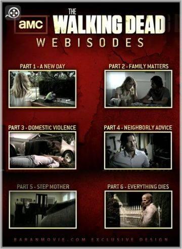 Ходячие мертвецы / The Walking Dead: Webisodes (2011)