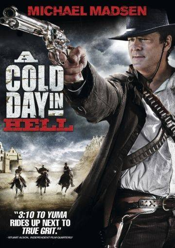 Холодный день в аду / A Cold Day in Hell (2011)