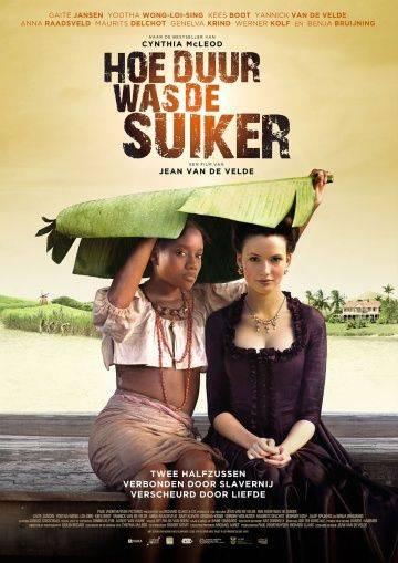 Цена сахара / Hoe Duur was de Suiker (2013)