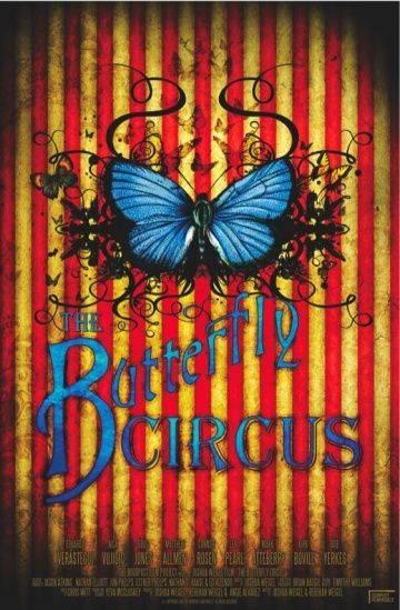 Цирк «Бабочка» / The Butterfly Circus (2009)