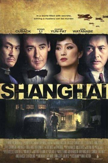 Шанхай / Shanghai (2010)