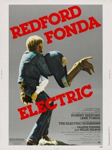 Электрический всадник / The Electric Horseman (1979)