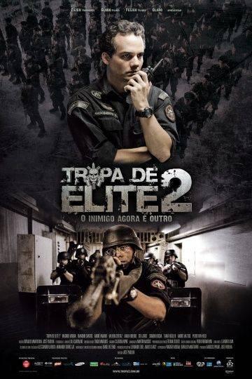 Элитный отряд: Враг внутри / Tropa de Elite 2: O Inimigo Agora  Outro (2010)