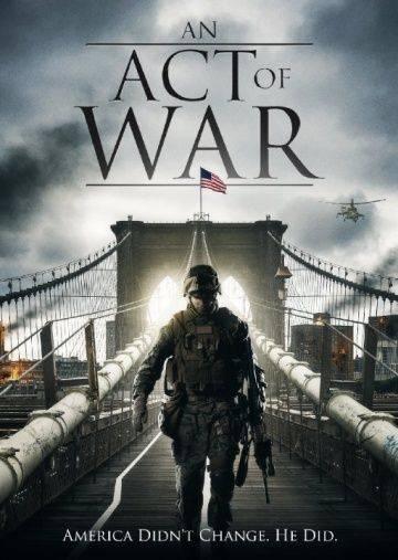 Эхо войны / An Act of War (2015)