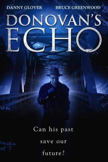 Эхо Донована / Donovan's Echo (2011)