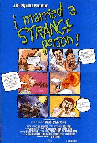 Я вышла замуж за странную личность / I Married a Strange Person! (1997)