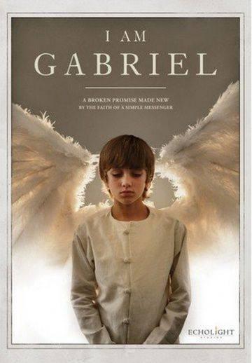 Я – Габриэль / I Am... Gabriel (2012)