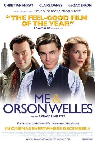 Я и Орсон Уэллс / Me and Orson Welles (2008)