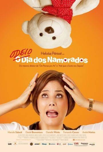 Я ненавижу день Святого Валентина / Odeio o Dia dos Namorados (2013)