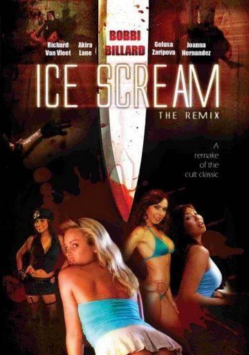 Кровавое мороженое / Ice Scream: The ReMix (2008)